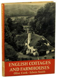 Oliver Cook Edwin Smith / English Cottages And Farmhouses First Edition 1954