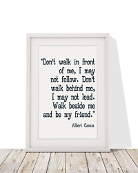 Albert Camus Quote 'walk Beside Me And Be My Friend' Framed With Mount 12 X 10