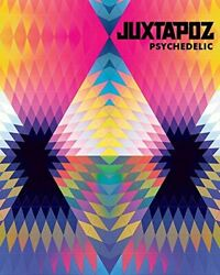 JUXTAPOZ PSYCHEDELIC By Hannah Stouffer Hardcover **BRAND NEW**