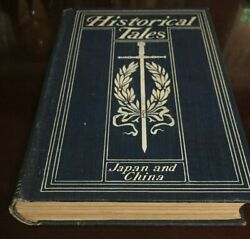 Charles Morris Historical Tales The Romance Of Reality Japan And China1898