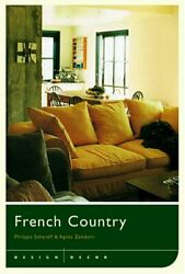 Design/decor French Country By Agnes Zamboni And Philippe Saharoff - Hardcover