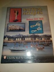 Nautical Antiques With Value Guide, Hardcover By Ball, Robert W. D., Brand ...