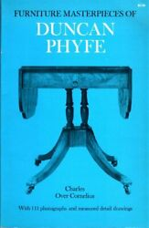 Furniture Masterpieces Of Duncan Phyfe By Charles Over Cornelius Excellent