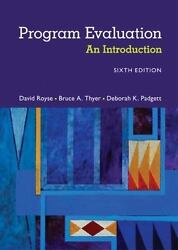 Program Evaluation An Introduction To An Evidence-based Approach 6th Edition By