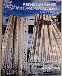 Fisherman Mile-a-minute Afghans 6 Designs To Crochet By Kathy Wesley Mint
