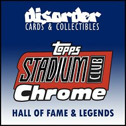 2020 Stadium Club Chrome [hof And Legends Base] --- Pick Your Card