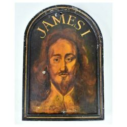 19th C King James I. Old English Antique Pub Sign Oil Panel Painting Wood Post