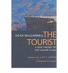 Tourist A New Theory Of Leisure Class 1st First By Dean Lucy R. Lippard Mint