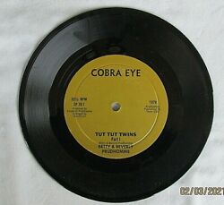 Cobra Eye Betty And Beverly Prudhomme Tut Tut Twins 7-inch/disco Free Ship Off