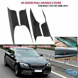4 Door Interior Inner Handle Pull Carrier Cover For Bmw 7 F01 F02 2008-2015