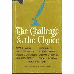 Challenge And Choice By Richard Vetterli And David O. Mckay - Hardcover Mint