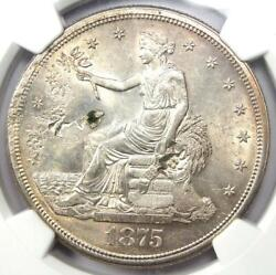 1875-s Trade Silver Dollar T1 - Ngc Uncirculated Details Chop Mark Unc Ms