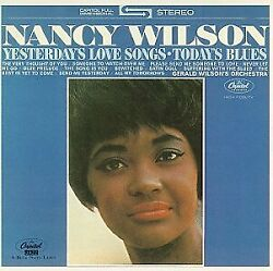 Nancy Wilson - Yesterday's Love Songs, Today's Blues - Cd - Extra Tracks New