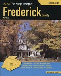 Adc Map People Frederick County, Maryland Street Atlas By Adc Map Not Available