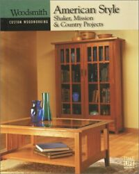American Style Shaker Mission And Country Projects Custom By Time-life Books