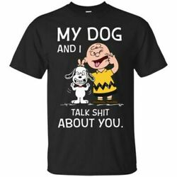 Snoopy Charlie Brown My Dog and I Talk Sht About You Peanuts Black T Shirt