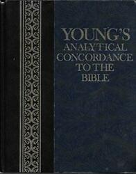 Young's Analytical Concordance To Bible Containing About By Robert Young Vg+