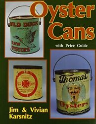 Oyster Cans By Vivian And Jim Karsnitz Brand New