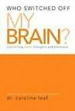 Who Switched Off My Brain Curriculum Set 3dvd+bk By Leaf Caroline - Hardcover