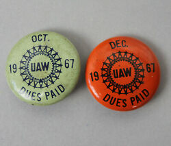 2 Vtg 1967 Uaw Pins Buttons Trade Labor Union Dues Paid Gm Retiree Oct Dec Metal