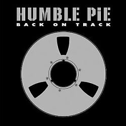 Humble Pie - Back On Track - Cd - Brand New/still Sealed - Rare