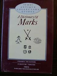Dictionary Of Marks Antique Collectors Guides By Margaret Macdonald-taylor Vg+