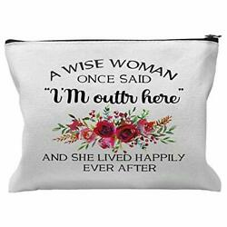 Cosmetic Bags for Women I#x27;m Outta Here Flowers Funny A Wise Woman Once Said $9.38
