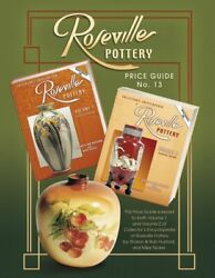 Roseville Pottery Price Guide, No. 13 By Collectors Books Excellent Condition