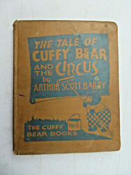 The Tale Of Cuffy Bear And The Circus By Arthur Scott Bailey 1929 Hc Illustrated