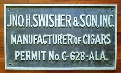 Jno H Swisher And Son Manufacturer Of Cigars Cast Permit Sign 24 X 14 Inches