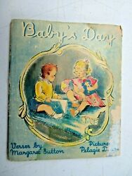 Baby's Day In Rhymes And Pictures By Margaret Sutton 1938 First Edition Good