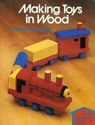 Making Toys In Wood Home Craftsman Series By Charles Harold Hayward Excellent