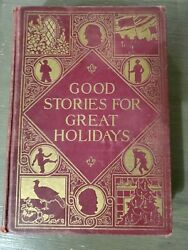 Good Stories For Great Holidays By Frances Jenkins Olcott. 1914