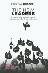The New Leaders: A Leadership Manual For The Managers Of The Third Milleniu...
