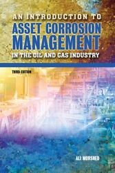 An Introduction To Asset Corrosion Management In The Oil And Gas Industry ...