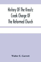 History Of The Kreutz Creek Charge Of The Reformed Church
