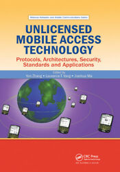 Unlicensed Mobile Access Technology Protocols Architectures Security St...