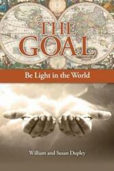 The Goal Be Light In The World