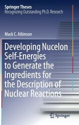Developing Nucelon Self-energies To Generate The Ingredients For The Descri...