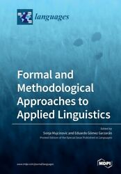 Formal And Methodological Approaches To Applied Linguistics $41.02