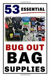 53 Essential Bug Out Bag Supplies How To Build A Suburban By Damian Brindle New