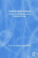Arguing About Judaism A Rabbi A Philosopher And A Revealing Debate