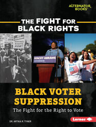 Black Voter Suppression: The Fight For The Right To Vote