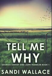 Tell Me Why Premium Hardcover Edition