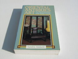 Oriental Antiques And Art An Identification And Value Guide By Sandra...