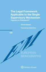 The Legal Framework Applicable To The Single Supervisory Mechanism Tapestr...