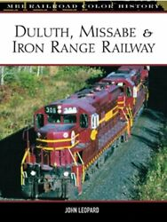 Duluth, Missabe And Iron Range Railway Mbi Railroad Color By John Leopard Vg+