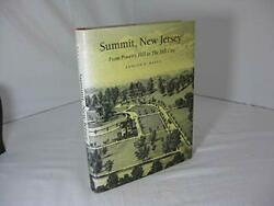 Summit New Jersey From Poverty Hill To Hill City By Edmund B Raftis Excellent