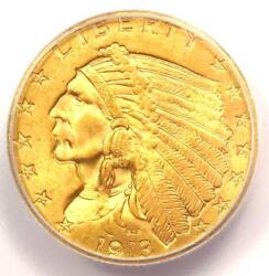 1913 Indian Gold Quarter Eagle 2.50 Coin - Certified Icg Ms65 - 4,500 Value