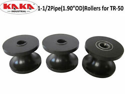 Tr50 Round Pipe Rollers Dies1-1/2andrdquo Pipe 1.9andrdquoodroller For Tr50 Free Shipping